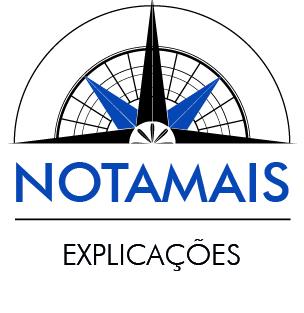 NOTAMAIS Explicações